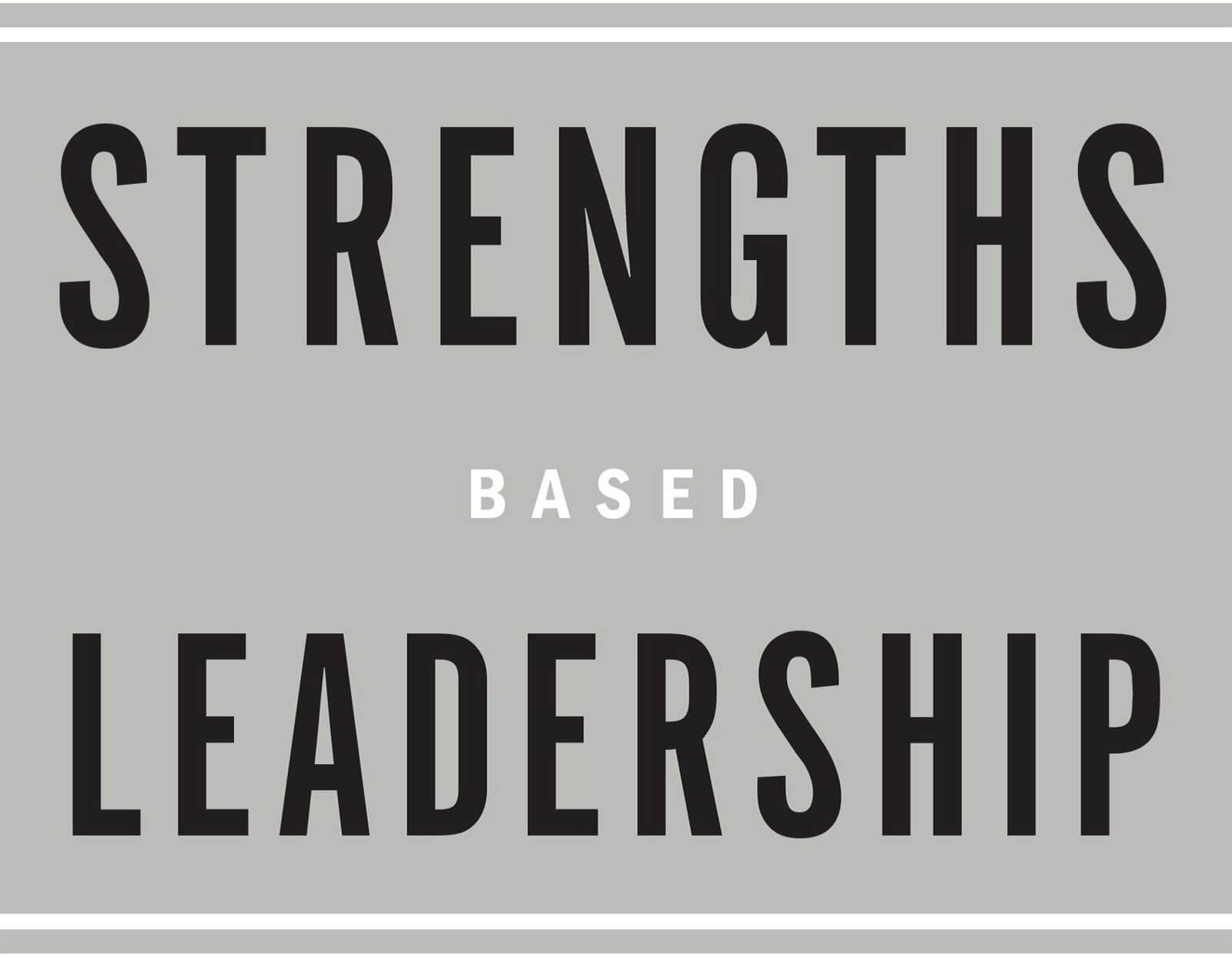Stengths Based Leadership